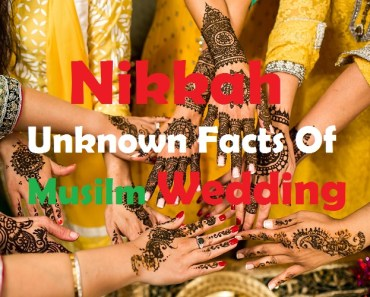 Nikkah Unknown Facts Of Musilm Wedding_Islamsunnat