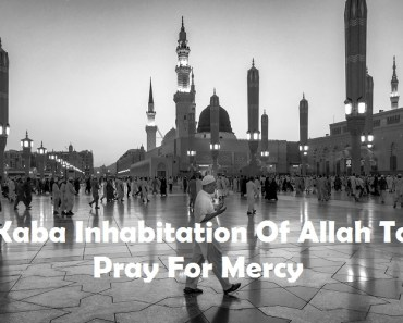 Kaba Inhabitation Of Allah To Pray For Mercy_Islam Sunnat