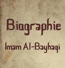 Biographie - Imam Al-Bayhaqi
