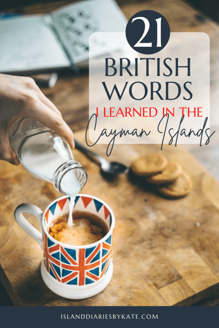 21 British Words I Learned in the Cayman Islands
