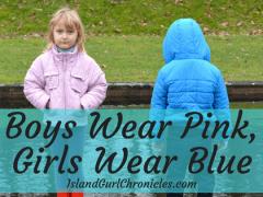 Boys Wear Pink Girls Wear Blue