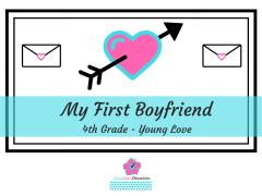 First Boyfriend 4th Grade