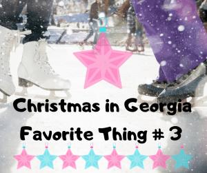 Christmas in Georgia Favorite Things #3