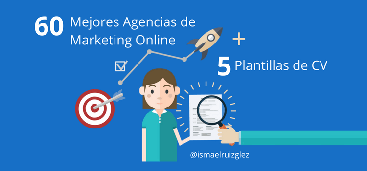 60 Mejores Agencias de Marketing Digital y Social Media + 5 Plantillas de CV