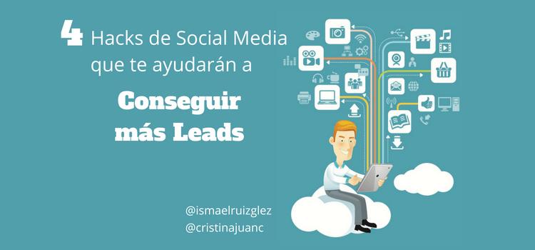 4-hacks-de-redes-sociales-para-conseguir-mas-leads