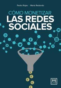como monetizar las redes sociales libro marketing