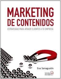 marketing de contenidos libro de eva sanagustin