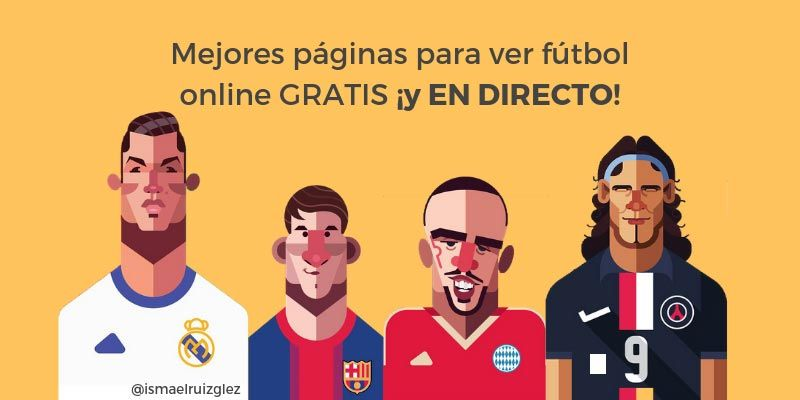 7d1ab4cd69404 ¡Ver partidos de Fútbol Online gratis y en directo es posible! Las mejores  páginas