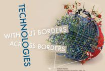 Technologies Without Borders: Technologies Across Borders