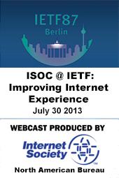 ISOC @ IETF 87