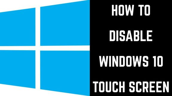 How to Disable touch on a Display on Windows 10 - Complete Guide 1
