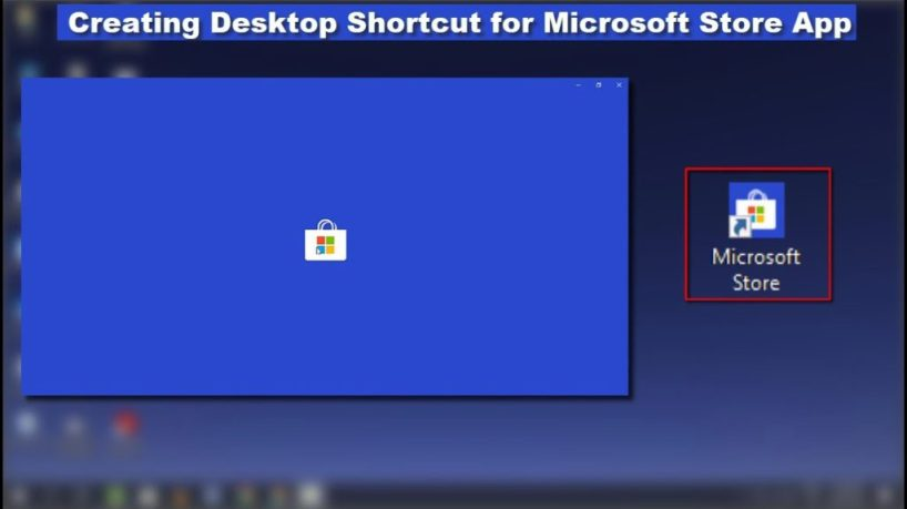 How to Create Desktop Shortcut for apps from Windows Store