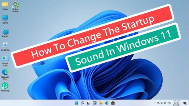 How to Change Startup Sound on Windows 11 - Easy Way 1