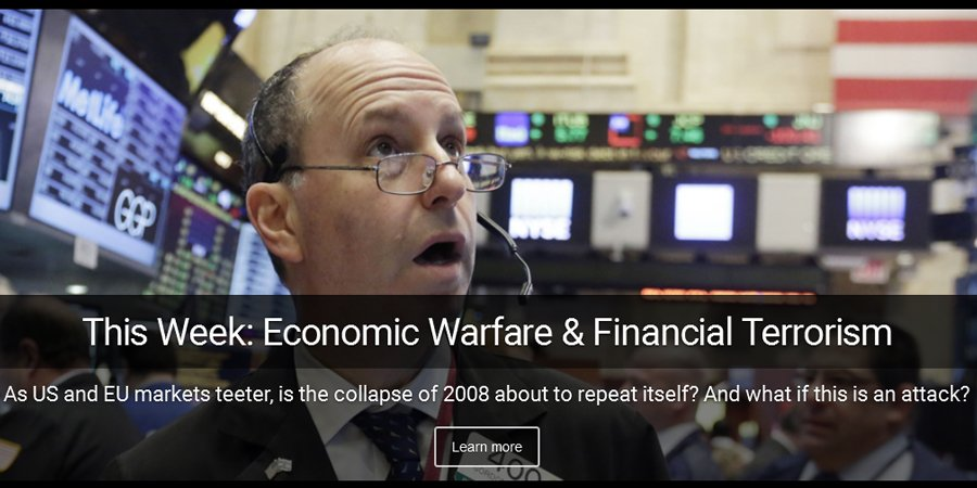 Economic warfare and financial terrorism. Is the 2008 financial collapse about to repeat itself?