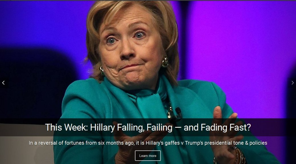 Hillary falls. Hillary Clinton is falling, failing — and now fading fast? Hillary's gaffes and health may sink her