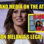 liberal hypocrisy - pro-illegal immigrant; but hating on Melania Trump, an actual legal immigration