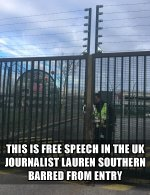 This is free speech in the UK. Journalist Laura Southern banned from entry into the UK