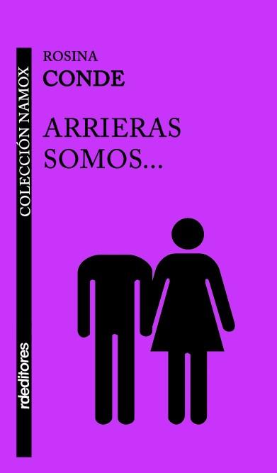 Arrieras somos..., Rosina Conde
