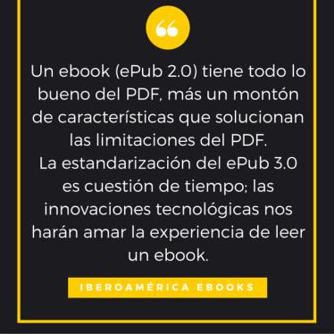 un ebook tiene todo lo bueno del PDF