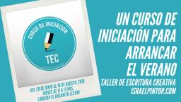 Un curso de iniciación para arrancar el verano| Taller de Escritura Creativa de Israel Pintor en Sevilla-2