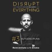 La grandeza de la autodisciplina