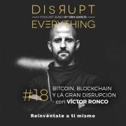 La gran disrupción: bitcoin, criptomonedas, blockchain, Tangle - Víctor Ronco