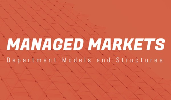 Preview image for Managed Markets: Department Models and Structures