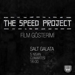 The Speed Project Film Gösterimi ⎮ 05.04.2014