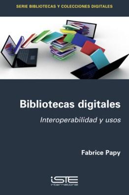 Libro Bibliotecas digitales - Fabrice Papy