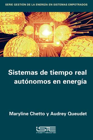 Libro Sistemas de tiempo real autónomos en energía - Maryline Chetto y Audrey Queudet