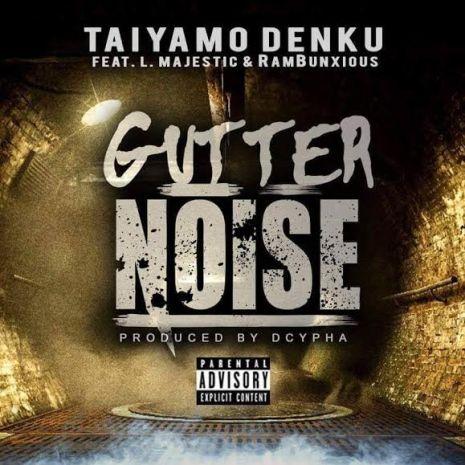 Gutter Noise