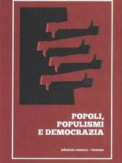 POPOLI, POPULISMI E DEMOCRAZIA