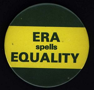 "Political button ""ERA spells equality"" (Artifact 2001-R003.03)"