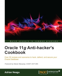 Oracle 11g Anti-hacker's Cookbook