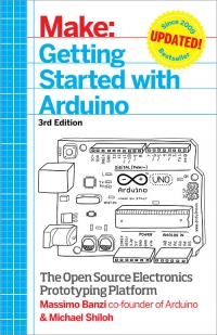 Make: Getting Started with Arduino, 3rd Edition