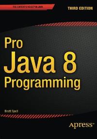 Pro Java 8 Programming, 3rd Edition
