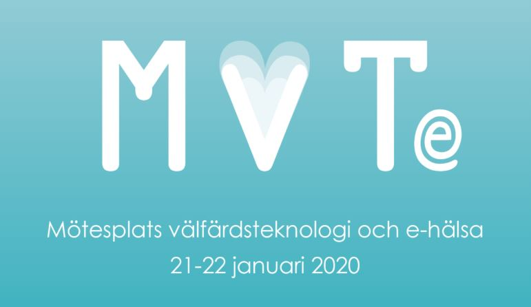 MVTe Mötesplats välfärdsteknologi och eHälsa