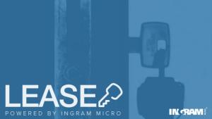 , Ingram Micro LEASE – Låser upp nya affärsmöjligheter