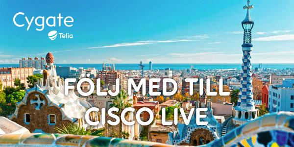Följ med Cygate till Cisco Live 2018 i Barcelona 1