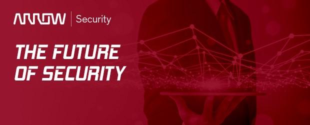 The Future of Security – Arrow ECS Säkerhetseminarium