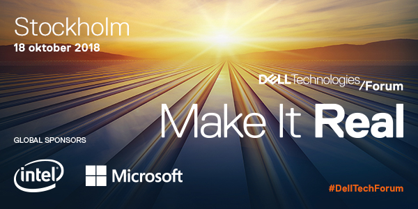 Make It Real: Dell Technologies Forum 2018 1