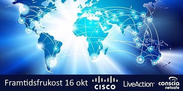 Molnbaserade SD-WAN – effektivare, smidigare och säkrare nät -Cisco/Conscia Netsafe/Live Action-frukost 1