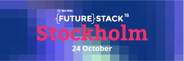 FutureStack18: Stockholm