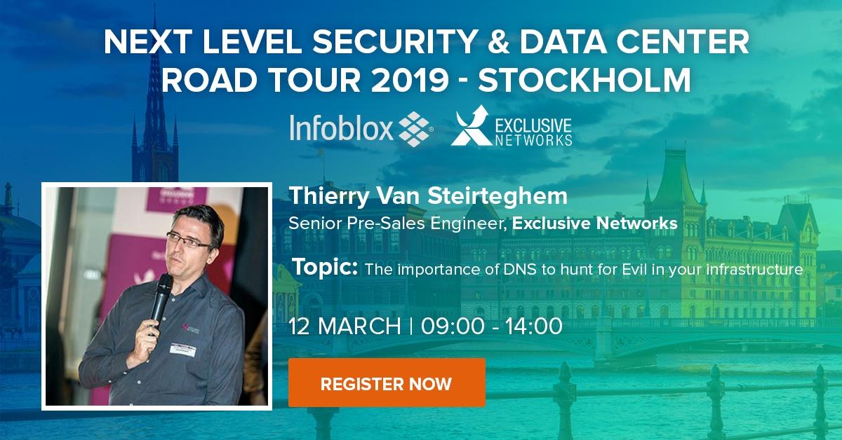 Infoblox – March 12, 09:00 CET – Security & Data Center Road Tour, Stockholm 1