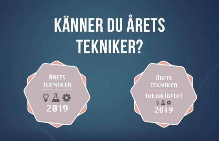 Nu börjar sökandet efter Årets Tekniker och Årets Tekniklöfte 2019!