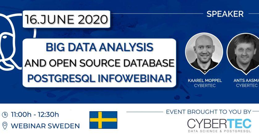 Big Data Analysis and open source database PostgreSQL Infowebinar