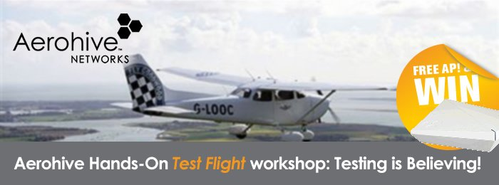 Aerohive Hands-On Test Flight workshop