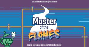 Bli 'Master of the flames' med Gasnätet Stockholms nya dator- och mobilspel 3