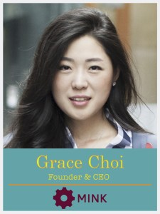 Grace Choi Founder & CEO Mink