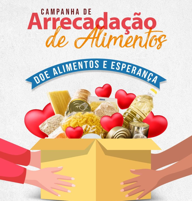 """Campanha de Arrecadação de Alimentos: """"DOE ALIMENTOS E ESPERANÇA!"""""""